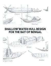 Shallow Water Hull Design for the Bay of Bengal